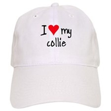 I LOVE MY Collie Baseball Cap