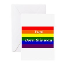 Gay Rainbow flag Yup Born This Way Greeting Cards