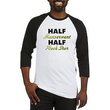 Half Manservant Half Rock Star Baseball Jersey