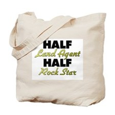 Half Land Agent Half Rock Star Tote Bag