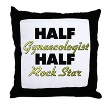 Half Gynaecologist Half Rock Star Throw Pillow
