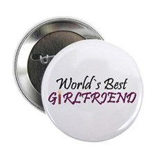 ...World`s Best Girlfriend... Button Badge