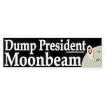 Dump President Moonbeam (bumper sticker)