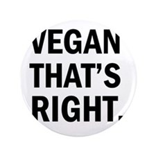 "vegan and proud 3.5"" Button"