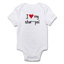 I LOVE MY Shar-Pei Infant Bodysuit