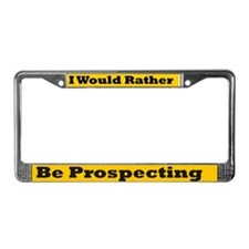 Prospecting License Plate Frame
