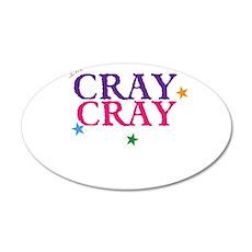 cray cray Wall Decal