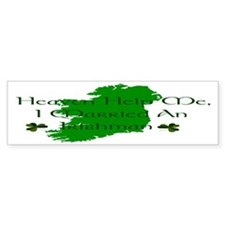 I Married An Irishman Bumper Bumper Sticker