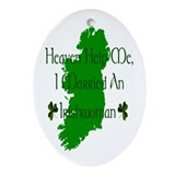 I Married An Irishwoman Oval Ornament