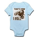 Motorcycle, that's how I roll.  Infant Bodysuit