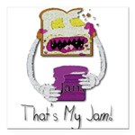Thats My Jam Square Car Magnet 3