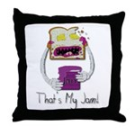 Thats My Jam Throw Pillow