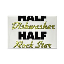 Half Dishwasher Half Rock Star Magnets