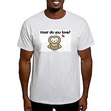 Hoot Do You Love? Ash Grey T-Shirt