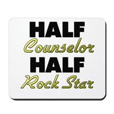 Half Counselor Half Rock Star Mousepad