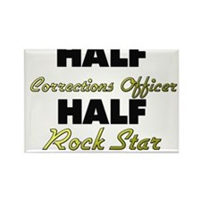 Half Corrections Officer Half Rock Star Magnets