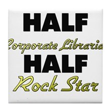 Half Corporate Librarian Half Rock Star Tile Coast