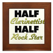Half Clarinettist Half Rock Star Framed Tile