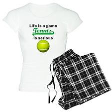 Tennis Is Serious pajamas