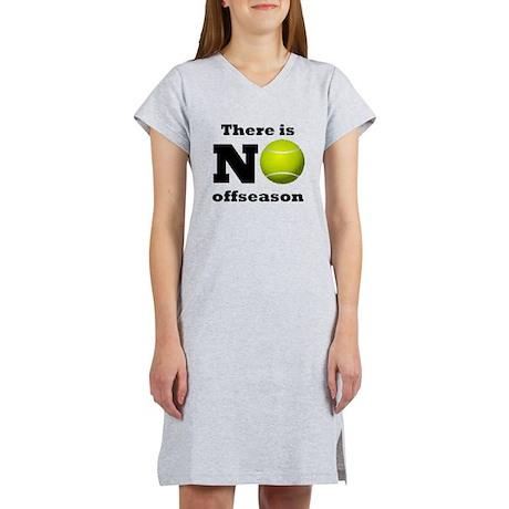 No Tennis Offseason Women's Nightshirt