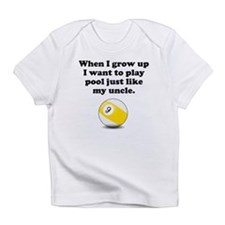 Play Pool Like My Uncle Infant T-Shirt