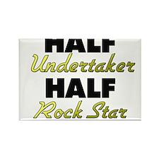 Half Undertaker Half Rock Star Magnets
