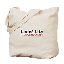 """Life at Race Pace"" Tote Bag"