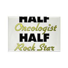 Half Oncologist Half Rock Star Magnets