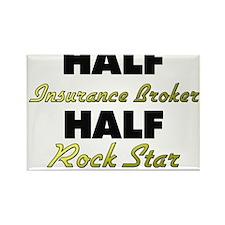 Half Insurance Broker Half Rock Star Magnets