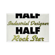 Half Industrial Designer Half Rock Star Magnets