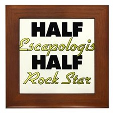 Half Escapologist Half Rock Star Framed Tile