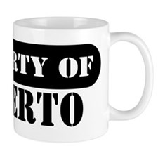 Property of Gilberto Mug