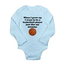 Basketball Player Like My Mommy Body Suit