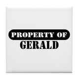 Property of Gerald Tile Coaster
