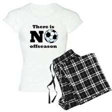 No Soccer Offseason pajamas