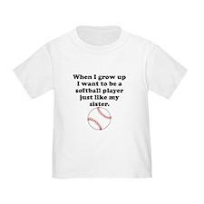 Softball Player Like My Sister T-Shirt