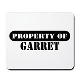 Property of Garret Mousepad