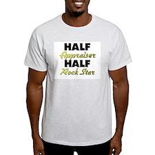 Half Appraiser Half Rock Star T-Shirt
