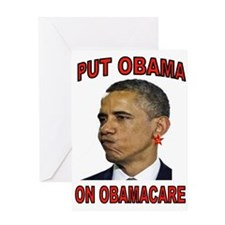 OBAMA ON OBAMACARE Greeting Cards