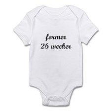 former 26 weeker Infant Bodysuit