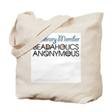 Beadaholics Anonymous Tote Bag