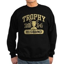 Trophy Husband 2014 Sweatshirt
