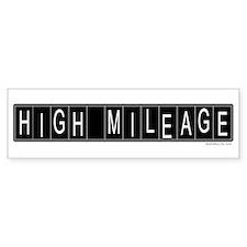 High Mileage Bumper Bumper Sticker