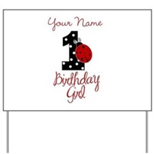 1 Ladybug Birthday Girl - Your Name Yard Sign
