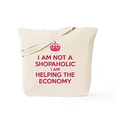 I am not a Shopaholic Tote Bag