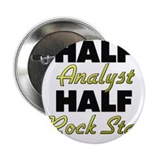 "Half Analyst Half Rock Star 2.25"" Button"