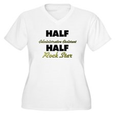Half Administrative Assistant Half Rock Star Plus