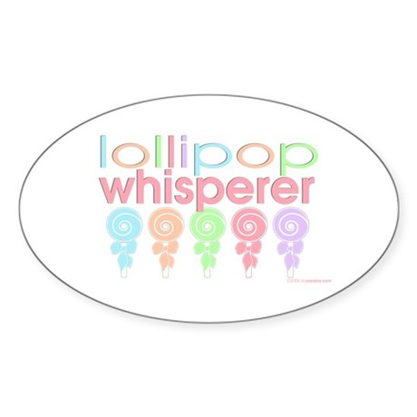 lollipop whisperer Oval Sticker