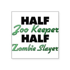 Half Zoo Keeper Half Zombie Slayer Sticker