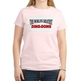 """The World's Greatest Ding-Dong"" Women's Pink T-Sh"